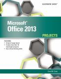 Microsoft® Office 2013 - Projects 9781285170329