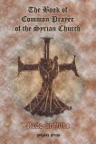 The Book of Common Prayer [Shhimo] of the Syrian Church 9781593330330