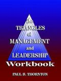 The Triangles of Management and Leadership Workbook 9781932560336