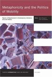 Metaphoricity and the Politics of Mobility 9789042020344