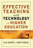 Effective Teaching with Technology in Higher Education 9780787960346