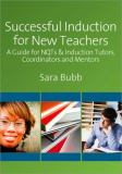Successful Induction for New Teachers 9781847870346