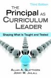 The Principal as Curriculum Leader 3rd Edition