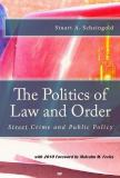 The Politics of Law and Order