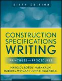 Construction Specifications Writing 6th Edition