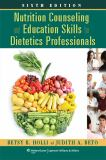 Nutrition Counseling and Education Skills for Dietetics Professionals 6th Edition