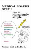 Medical Boards - Step 1 Made Ridiculously Simple 9780940780392