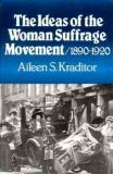 The Ideas of the Woman Suffrage Movement, 1880-1920