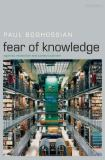 Fear of Knowledge 9780199230419