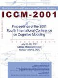 Proceedings of the 2001 Fourth International Conference on Cognitive Modeling 9780805840421