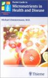 Pocket Guide to Micronutrients in Health and Disease 9781588900432