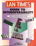 LAN Times Guide to Interoperability Network Interconnectivity Solutions 9780078820434