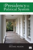 The Presidency and the Political System 10th Edition