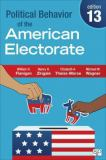 Political Behavior of the American Electorate 13th Edition