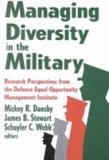 Managing Diversity in the Military 9780765800466