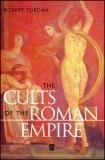 The Cults of the Roman Empire 9780631200475