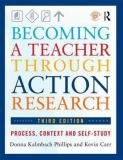 Becoming a Teacher Through Action Research 3rd Edition