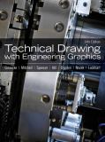 Technical Drawing with Engineering Graphics 9780135090497