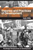 Theories and Practices of Development 9780415300520