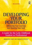 Developing Your Portfolio 2nd Edition