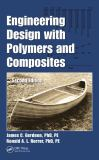 Engineering Design with Polymers and Composites 2nd Edition