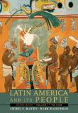 Latin America and Its People to 1830 2nd Edition