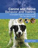 Canine and Feline Behavior and Training 1st Edition