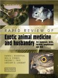 Rapid Review of Small Exotic Animal Medicine and Husbandry 9781840760552