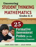 Uncovering Student Thinking in Mathematics, Grades K-5