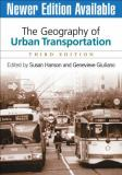 The Geography of Urban Transportation, Third Edition 3rd Edition