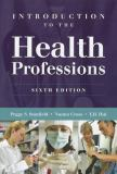 Introduction to the Health Professions 6th Edition