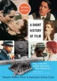 A Short History of Film 9780813560557