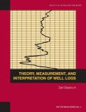 Theory, Measurement, and Interpretation of Well Logs
