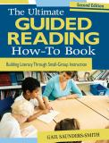 The Ultimate Guided Reading How-To Book 2nd Edition