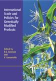 International Trade and Policies for Genetically Modified Products 9780851990569