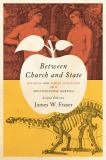Between Church and State 2nd Edition