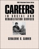 Careers in Social and Rehabilitation Services 9780658010606