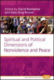 Spiritual and Political Dimensions of Nonviolence and Peace 9789042020610