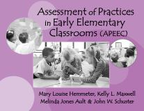 Assessment of Practices in Early Elementary Classrooms (APEEC) 9780807740613