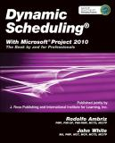 Dynamic Scheduling with Microsoft Project 2010 9781604270617