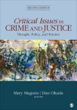 Critical Issues in Crime and Justice 2nd Edition