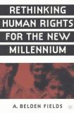 Rethinking Human Rights for the New Millennium 9781403960627