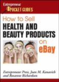 How to Sell Health and Beauty Products on EBay 9781599180632