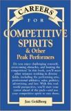 Careers for Competitive Spirits and Other Peak Performers 9780844220635