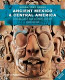 Ancient Mexico and Central America 3rd Edition