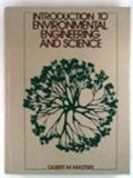 Introduction to Environmental Engineering and Science 9780134830667
