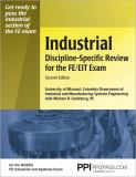 Industrial Discipline-Specific Review for the FE/EIT Exam 9781591260684