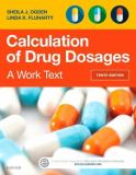 Calculation of Drug Dosages 10th Edition