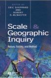 Scale and Geographic Inquiry 9780631230700