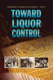Toward Liquor Control 9780983300700